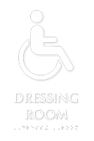 Dressing Room TactileTouch Braille Sign with Handicap Symbol