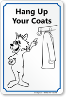 Hang Up Your Coats Sign with Graphic