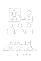 Health Education TactileTouch Braille Sign