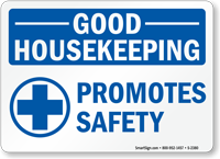 Good Housekeeping Promotes Safety (with graphic)