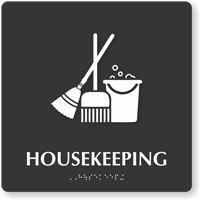 Housekeeping TactileTouch Braille Sign