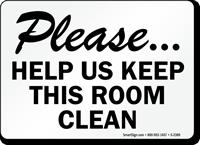 Please, Help Us Keep Clean Sign