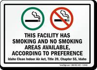 Facility Has Smoking, No Smoking Areas Sign