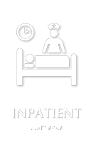 Inpatient TactileTouch Braille Hospital Sign with Nurse Symbol