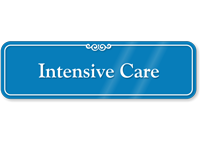 Intensive Care Showcase Hospital Sign