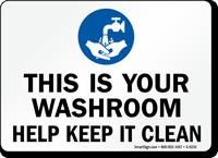 Washroom Help Keep Clean Sign