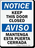 Bilingual Keep This Door Closed OSHA Notice Sign