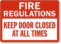 Fire Regulations Keep Door Closed Sign