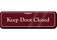 Keep Door Closed Sign