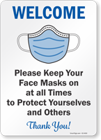 Keep Face Masks On All Times To Protect Yourselves Sign
