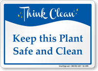 Keep This Plant Safe And Clean Sign