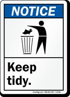 Keep Tidy ANSI Notice Sign