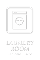 Laundry Room Symbol TactileTouch™ Sign with Braille