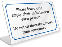 Leave One Empty Chair In Between Each Person Desk Sign