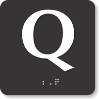 Tactile Touch Braille Door Sign With Letter Q