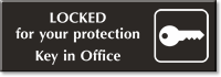 Locked For Protection Key in Office Engraved Sign