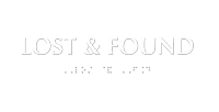 Lost & Found Tactile Touch Braille Sign