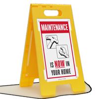 Maintenance is Now in Your Home Floor Sign