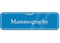 Mammography Showcase Hospital Sign