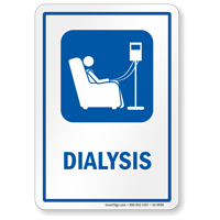 Dialysis Hospital Sign with Symbol