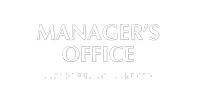 Manager's Office Tactile Touch Braille Sign