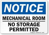 Mechanical Room No Storage Permitted Notice Sign