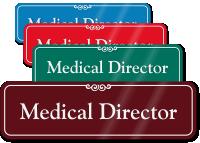 Medical Director ShowCase Wall Sign