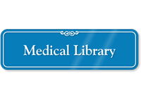 Medical Library Showcase Hospital Sign