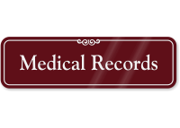 Medical Records ShowCase Wall Sign