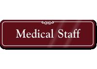 Medical Staff Sign