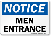 Men Entrance OSHA Notice Sign