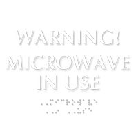 Microwave In Use TactileTouch™ Sign with Braille