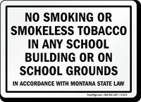 No Smoking Or Smokeless Tobacco School Sign