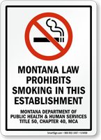 Montana Law Prohibits Smoking Sign