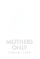 Mothers Only TactileTouch Braille Sign
