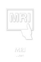 MRI Braille Sign with Magnetic Resonance Imaging Symbol