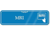 MRI Hospital Showcase Sign