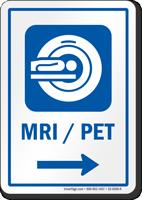 MRI/PET Right Arrow Hospital Sign