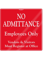No Admittance, Employees Only ShowCase Wall Sign