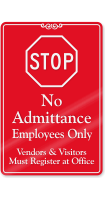 No Admittance Visitors Must Register At Office Sign