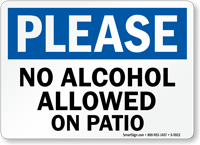 No Alcohol Allowed On Patio Please Sign