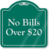 No Bills Signature Style Showcase Sign