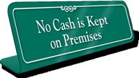 No Cash In Premises Showcase Desk Sign
