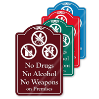 No Drugs No Alcohol On Premises ShowCase Sign