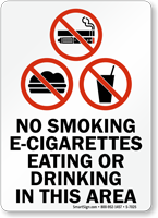 No Smoking E-Cigarettes Eating Or Drinking Area Sign