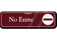 Spanish No Entre Showcase Wall Sign