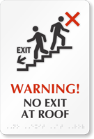 No Exit At Roof Braille Warning