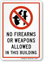 No Firearms Weapons Allowed Sign