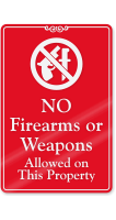 No Firearms Or Weapons Allowed ShowCase Wall Sign
