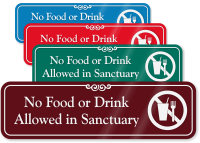 No Food Or Drink Allowed In Sanctuary Sign